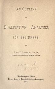 Cover of: An outline of qualitative analysis | John Tappan Stoddard