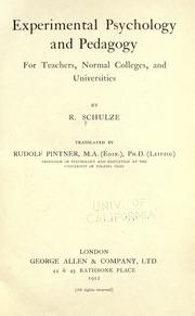 Cover of: Experimental psychology and pedagogy for teachers, normal colleges, and universities | Rudolf Schulze