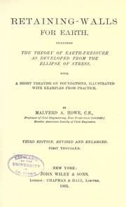Cover of: Retaining-walls for earth | Malverd A. Howe