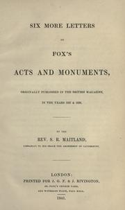 Cover of: Six more letters on Fox's Acts and monuments | Samuel Roffey Maitland
