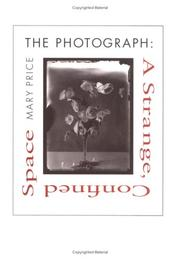 Cover of: The photograph--a strange confined space | Mary Price