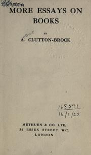 Cover of: More essays on books | A. Clutton-Brock