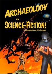 Cover of: Archaeology as science fiction by Fredrik Fahlander