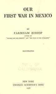 Cover of: Our first war in Mexico | Farnham Bishop