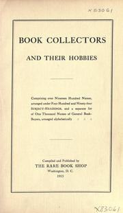 Cover of: Book collectors and their hobbies by Rare book shop, Washington, D.C.