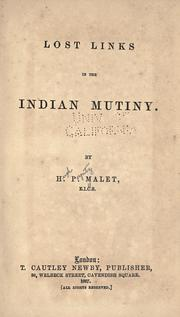 Cover of: Lost links in the Indian mutiny | Hugh Poyntz Malet