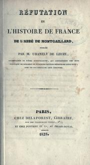Cover of: R©Øefutation de l'Histoire de France de l'abb©Øe de Montgaillard | Laurent, Paul Mathieu called de l'Ardèche