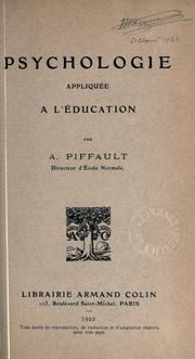 Cover of: Psychologie appliqu©Øee ©Ła l'©Øeducati by A Piffault