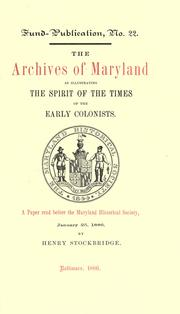 Cover of: The archives of Maryland as illustrating the spirit of the times of the early colonists | Henry Stockbridge