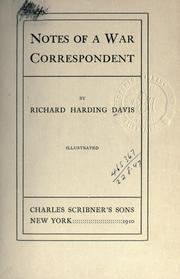 Cover of: Notes of a war correspondent | Davis, Richard Harding