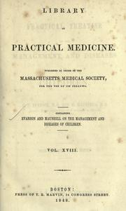 Cover of: A practical treatise on the management and diseases of children | Richard T Evanson