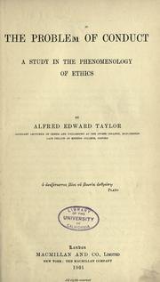 Cover of: The problem of conduct | Taylor, A. E.