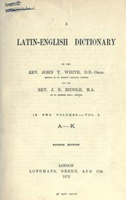 Cover of: A Latin-English dictionary | John Tahourdin White