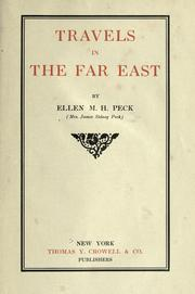 Cover of: Travels in the Far East | Peck, Mrs. Ellen Mary (Hayes)