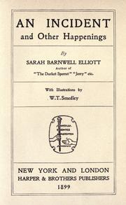Cover of: An incident, and other happenings | Sarah Barnwell Elliott