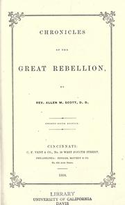 Cover of: Chronicles of the great rebellion | Allen M. Scott