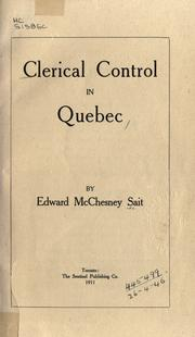 Cover of: Clerical control in Quebec by Edward McChesney Sait