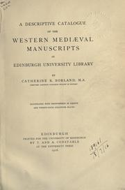 Cover of: A descriptive catalogye of the Western mediæval manuscripts in Edinburgh university library | Edinburgh. University. Library.
