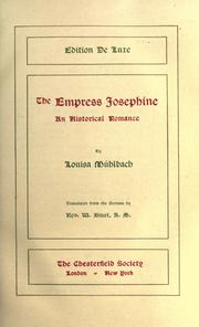 Cover of: The Empress Josephine by Luise Mühlbach