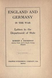 Cover of: England and Germany in the war | Thompson, Robert J.