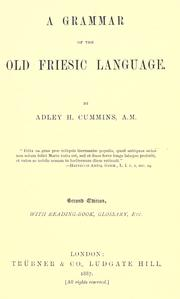 Cover of: A grammar of the Old Friesic language | Adley Hooke Cummins