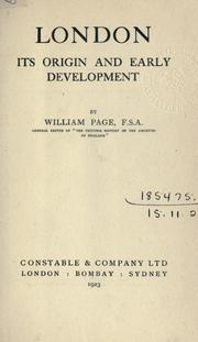 Cover of: London, its origin and early development | Page, William