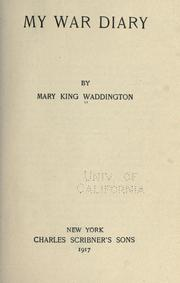 Cover of: My War Diary | Mary Alsop King Waddington