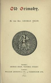 Cover of: Old Grimsby by George Bernard Shaw