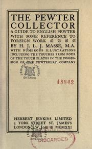 Cover of: The pewter collector | H. J. L. J. Massé