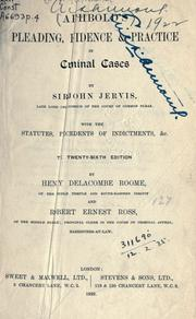 Cover of: Summary of the law relative to pleading and evidence in criminal cases by John Frederick Archbold