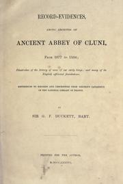 Cover of: Record-evidences, among archives of ancient abbey of Cluni, from 1077 to 1534 by Cluny (Benedictine abbey)