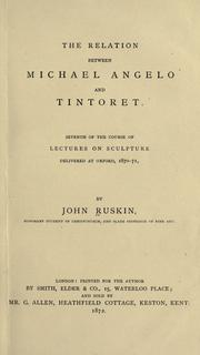 Cover of: The relation between Michael Angelo and Tintoret by John Ruskin
