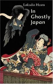 Cover of: In Ghostly Japan (Classics of Japanese Literature) by Lafcadio Hearn
