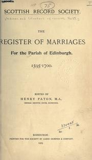 The Register of Marriages for the Parish of Edinburgh, 1595-1700