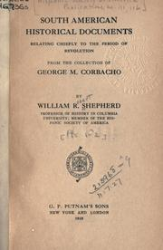Cover of: South American historical documents relating chiefly to the period of revolution by Hispanic Society of America.