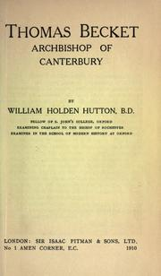 Cover of: Thomas Becket, Archbishop of Canterbury | William Holden Hutton