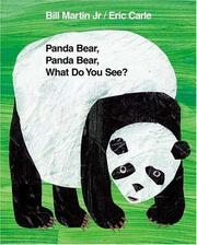 Cover of: Panda Bear, Panda Bear, what do you see? | Bill Martin