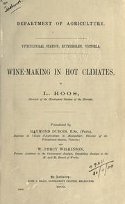 Cover of: Wine-making in hot climates | L. Roos