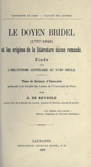 Cover of: Le doyen Bridel (1757-1845) et les origines de la littérature suisse romande | Reynold, Gonzague de