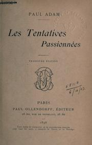 Cover of: Les tentatives passionnées | Adam, Paul