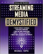 Cover of: Streaming Media Demystified by Michael Topic