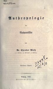Cover of: Anthropologie der Naturvölker | Theodor Waitz, Georg Karl Cornelius Gerland