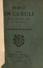 Cover of: Forte en gueule by Clairville M.