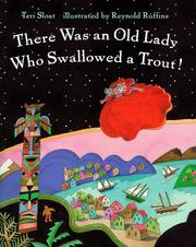 Cover of: There Was an Old Lady Who Swallowed a Trout by Teri Sloat