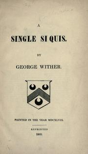 Cover of: A single si quis | Wither, George