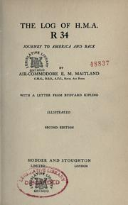 Cover of: The log of H.M.A.R 34 journey to America and back | E.M. Maitland
