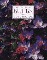 Cover of: Naturalizing bulbs | Rob Proctor