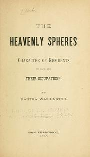 Cover of: The heavenly spheres, character of residents in each, and their occupations by Hendee, M. J. Upham Mrs.