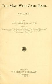 Cover of: The man who came back by Katharine Kavanaugh