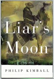 Cover of: Liar's moon | Philip Kimball